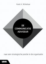 Karel A. Winkelaar , De communicatie-adviseur