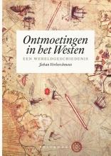 Johan Verberckmoes , Ontmoetingen in het Westen