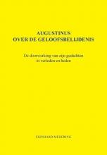 E.P. Meijering , Augustinus over de geloofsbelijdenis