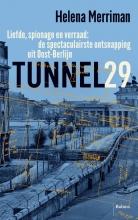 Helena Merriman , Tunnel 29
