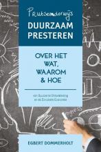 Dommerholt Egbert , Prutsenderwijs duurzaam presteren