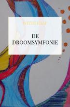 Witte Raaf , De Droomsymfonie