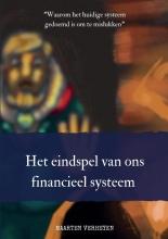 Maarten Verheyen , Het eindspel van ons financieel systeem