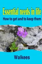 Kees van der Wal , Essential needs in life