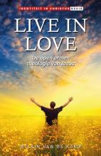 Wilkin van de Kamp , Live in Love