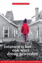 Alex van Ligten , Intussen is het ook weer droog geworden