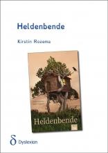 Kirstin  Rozema Heldenbende - dyslexieuitgave