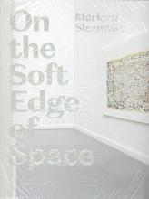 Basje Boer Marleen Sleeuwits  Edo Dijksterhuis, On the Soft Edge of Space