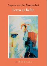Auguste van der Molenschot Leven en liefde