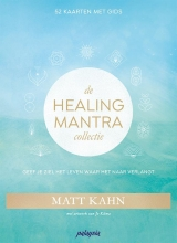 Matt Kahn , De Healing Mantra Collectie