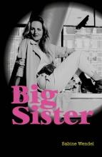 Sabine Wendel , Big Sister