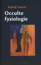 Rudolf Steiner , Occulte fysiologie