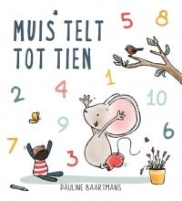 Pauline Baartmans , Muis telt tot tien