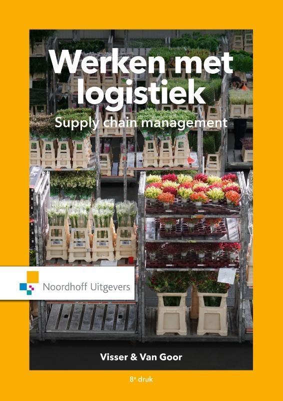 Hessel Visser, Ad van Goor,Werken met Logistiek