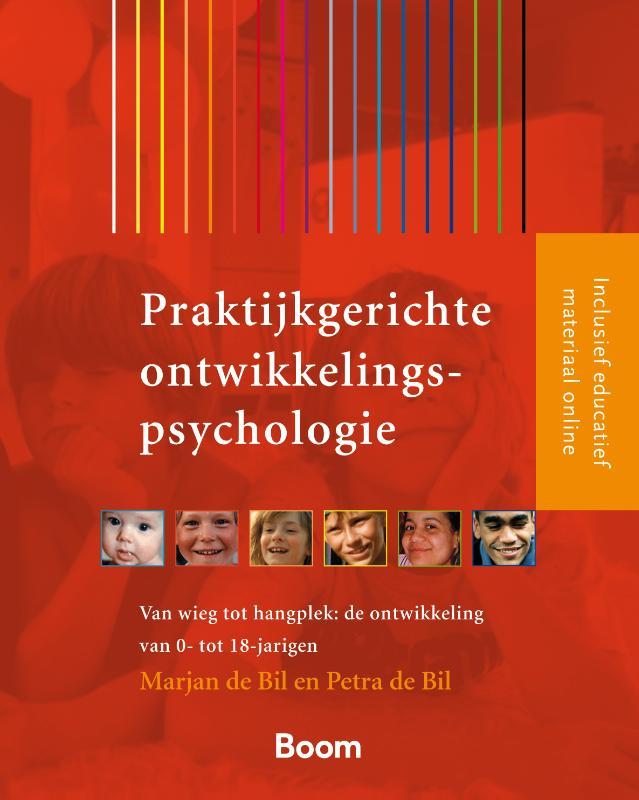 Marjan de Bil, Petra de Bil,Praktijkgerichte ontwikkelingspsychologie