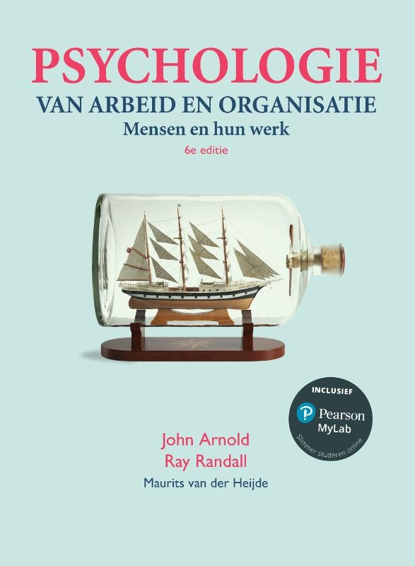 John Arnold, Ray Randall, Fiona Patterson, Joanne Silvester,Psychologie van arbeid en organisatie, 6e editie met MyLab NL toegangscode