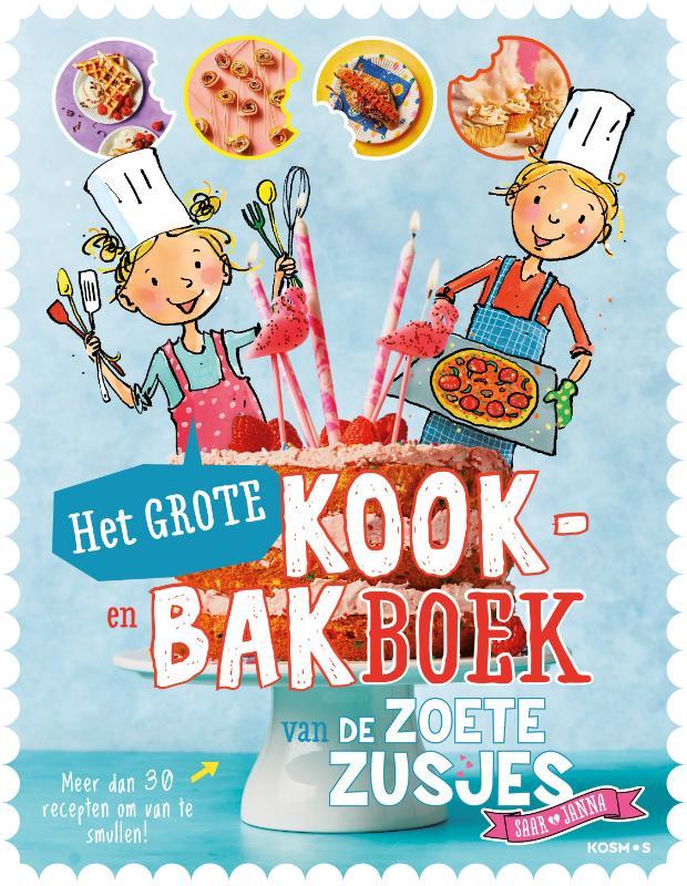 Hanneke de Zoete,Het grote kook- en bakboek van de zoete zusjes