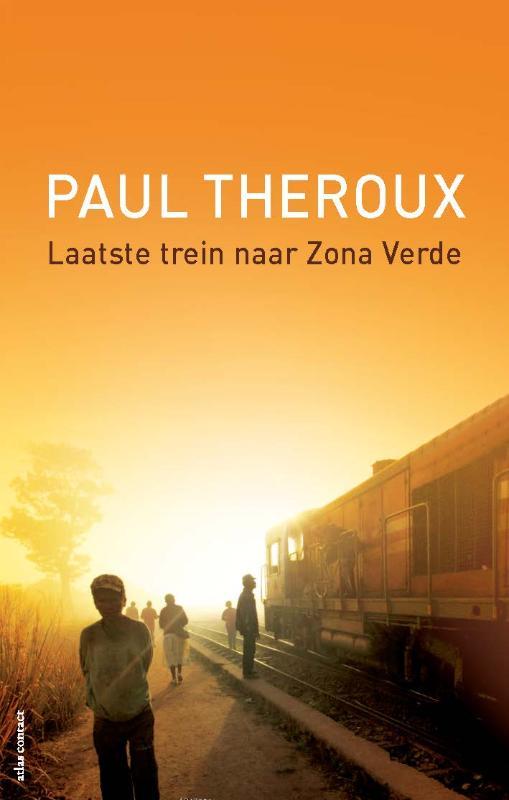 Paul Theroux,Laatste trein naar Zona Verde