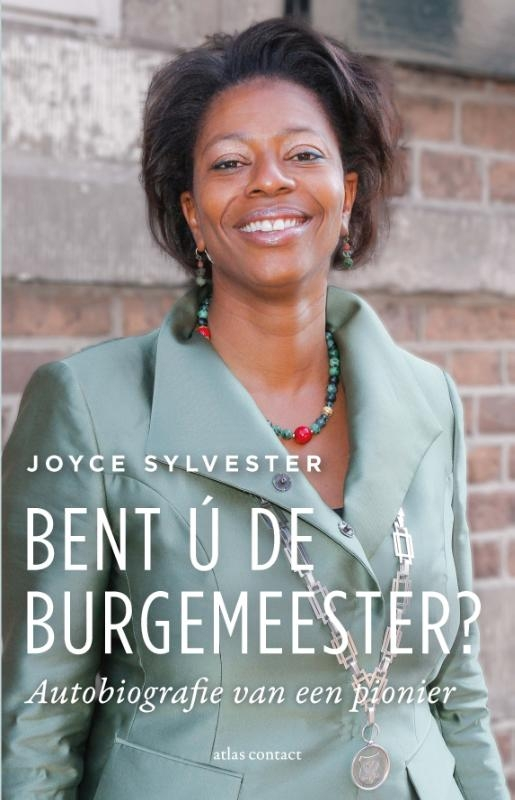 Joyce Sylvester,Bent ú de burgemeester?