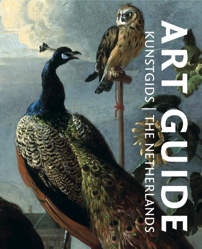 Pieter de Groot, Francine Brugman,Kunstgids   Art Guide Nederland editie 2021