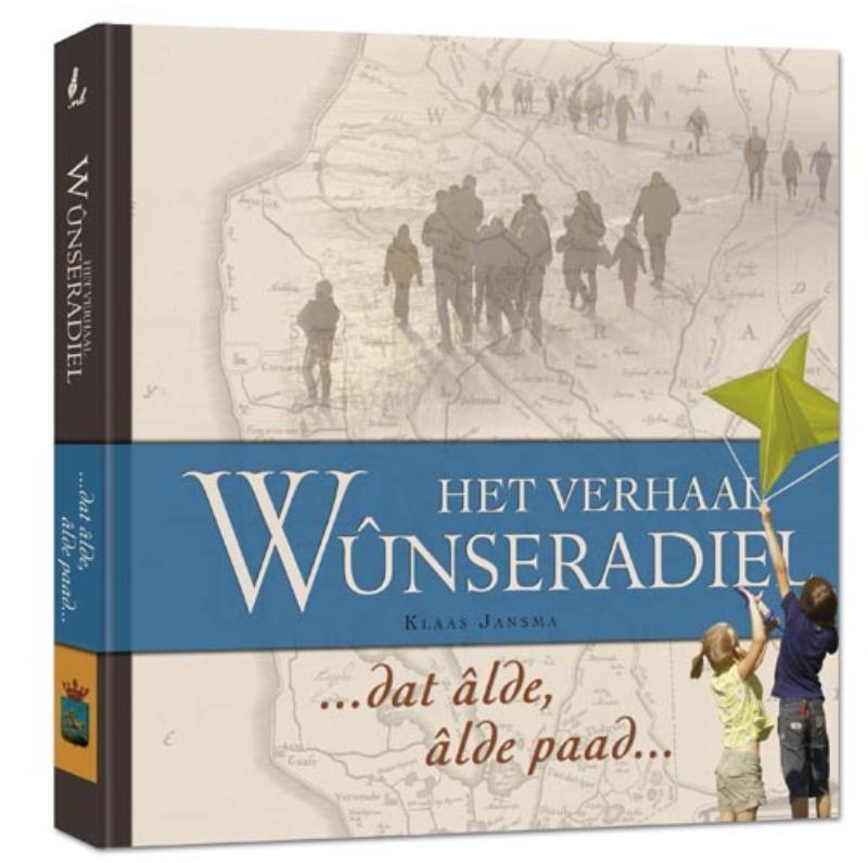 Evert  Kramer, Hans  Mol, Karel  Gildemacher, Jan  Post,Het verhaal Wûnseradiel