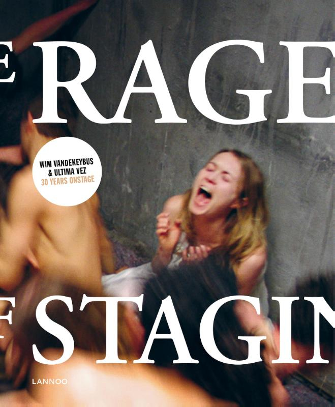 Wim Vandekeybus, Paul Boudens,The rage of staging