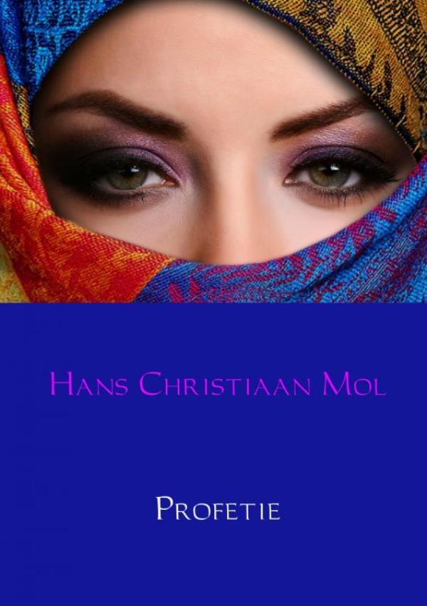 Hans Christiaan Mol,Profetie