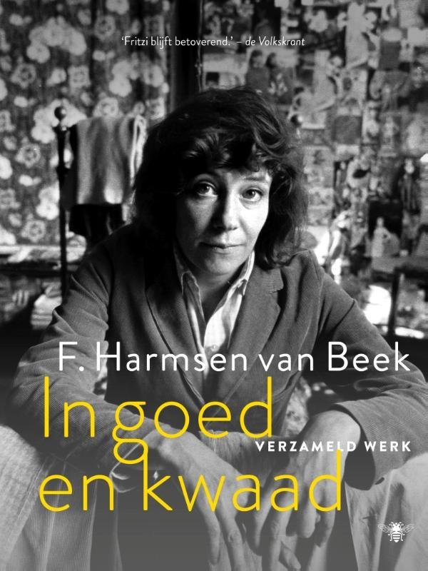 F. Harmsen van Beek,In goed en kwaad