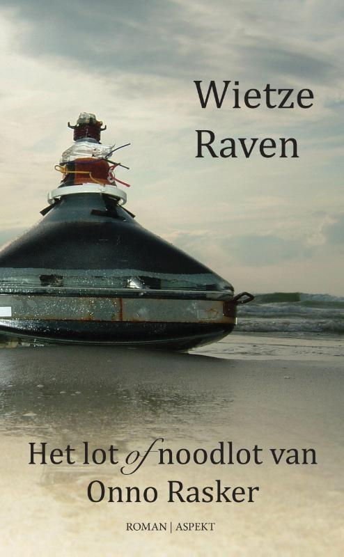 Wietze Raven,Het lot of noodlot van Onno Rasker