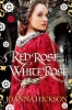 Hickson, Joanna,Red Rose, White Rose