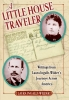 Wilder, Laura Ingalls,A Little House Traveler