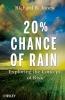 Jones, Richard B.,20% Chance of Rain