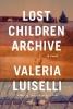 Luiselli Valeria,Lost Children Archive
