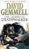 D. Gemmell,Legend of Deathwalker