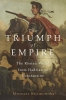 Kulikowski, Michael,The Triumph of Empire