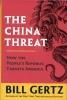Gertz, Bill,The China Threat
