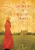 St. James, Simone,The Haunting of Maddy Clare