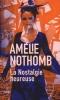 Nothomb, Amélie,La nostalgie heureuse