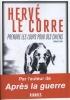 <b>Herve Le Corre</b>,Prendre les loups pour des chiens