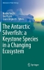 ,The Antarctic Silverfish: a Keystone Species in a Changing Ecosystem