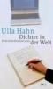 Hahn, Ulla,Dichter in der Welt