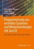 Müller-Hofmann, Frank,Programmierung von verteilten Systemen und Webanwendungen mit Java EE