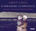 Gaige, Amity,Schroders Schweigen