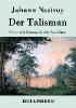 Johann Nestroy,Der Talisman