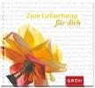 GROH Verlag,Zum Geburtstag für dich