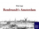 Lugt, Frits,Rembrandt`s Amsterdam