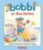 <b>Monica  Maas</b>,Bobbi bobbi in den Ferien