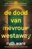 <b>Ruth  Ware</b>,De dood van mevrouw Westaway