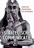 <b>Noelle  Aarts, Chantal  Steuten, Cees van Woerkum</b>,Strategische communicatie