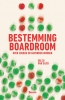 <b>Eelco  Van Eijck</b>,Bestemming boardroom